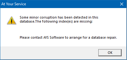 Some minor corruption has been detected in this database. The following index(es) are missing